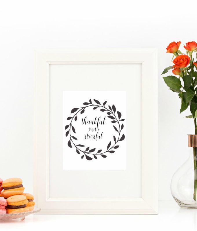 Thankful Over Stressful – Free Printable – 8×10 – Wall Art