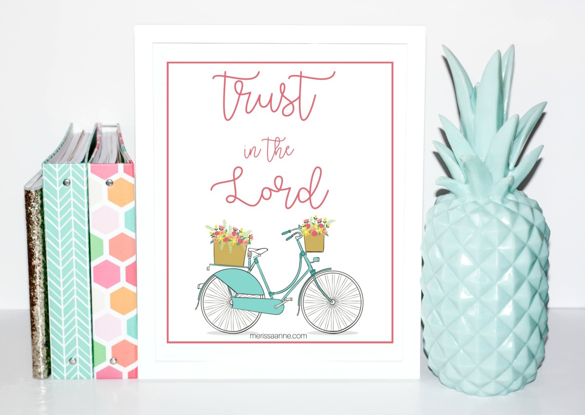 "Free Printable! ""Trust in the Lord"""